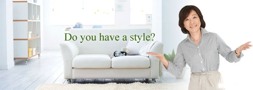 Do you have a style?